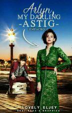 Empacho 12: Arlyn, My Darling Astig by Lovely_Eljey