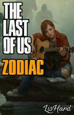 THE LAST OF US - ZODIAC by LisHard4