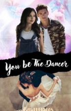 You be the Dancer- Lutteo FF by Violetta11112005