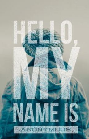 Hello,My Name Is Anonymous  by Ra-Mu-Ne