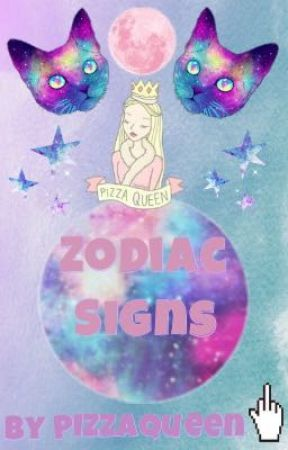 Zodiac Signs by --PizzaQueen--