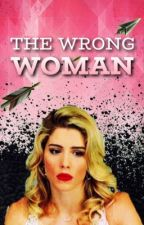 The Wrong Woman  by Crimson_Graves