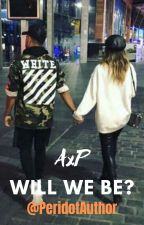 AxP - Will We Be? by CoolCatJade