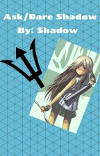 ASK/DARE SHADOW by http-galacticgirl