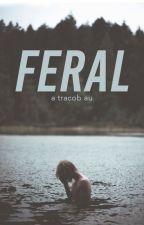 feral by melletsbix