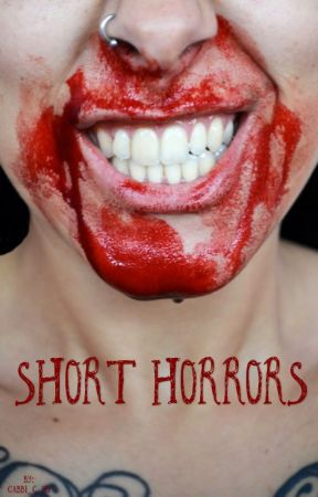 Short Horrors by gabbi_c_55