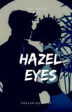 Hazel eyes (BWWM) by CiaraBabe19