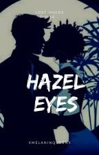 Hazel eyes (BWWM) by CiaraBabe19