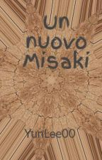Un nuovo Misaki by YunLee00