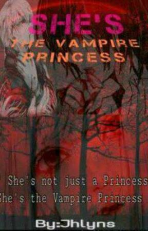 She's The Vampire Princess [[On-Going]] SLOW UD by CrzySleepyHead