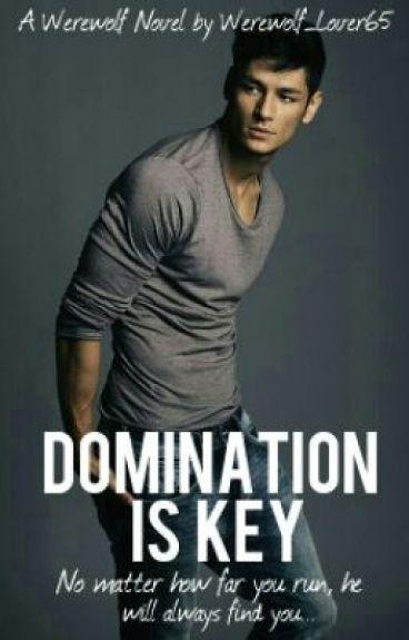 Domination Is Key [BoyxGirl]