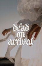 DEAD ON ARRIVAL ⊳ SIRIUS BLACK by ahsokatanos