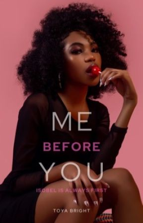 Me before You (BOOK #1 JUST GIRLS SERIES) by huntressafterdark