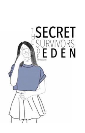 「E D E N°」The Secret Survivors by HttpBusan