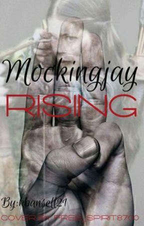 Mockingbird Rising (A Hunger Games Story) by kbansell21