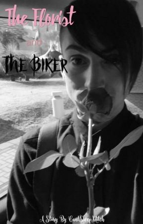 The Florist and the Biker. by CantSleepMitch