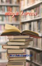 Magic Korean★(Malay-English-Korean) by marshmallowtrah