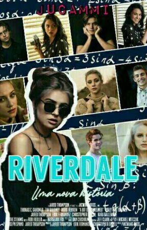 Riverdale Uma Nova História Capítulo 7 Convite Wattpad