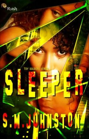 SLEEPER Book #1 Toy Soldier Series by SharonMJohnston
