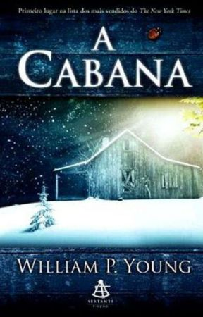 A Cabana - William P. Young by DayaneFreireoioi