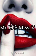 Mr. K And Miss V by anianash