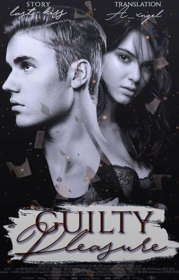 Guilty Pleasure | Bieber [Spanish Version] PAUSADA