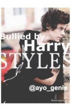 Bullied by Harry styles by marleeey_