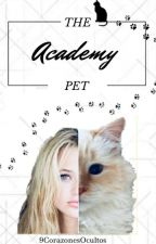 Academy Pet(Slow Updates) by 9CorazonesOcultos