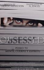 Obsessed// Jason McCann [Spanish Version] PAUSADA by BiebssTraducciones