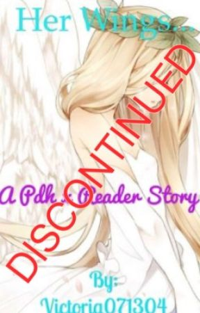 Her wings.... (PDH boys X reader) by Victoria071304