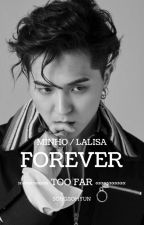 #TooFar3 - Forever Too Far «Lisa & Mino»  by SongSohyun