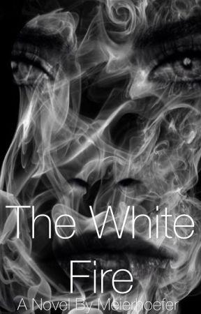 The White Fire by meierhoefer