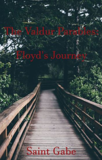 The Valdur Parables: Floyd's Journey