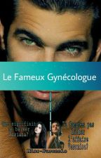 Le fameux gynécologue  by Bedskee