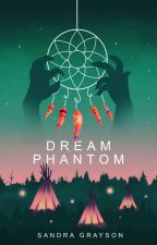 Dream Phantom by SheHopes