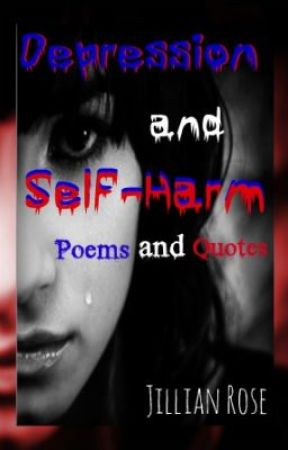 Poems And Quotes Depression And Self Harm She Cuts Herself