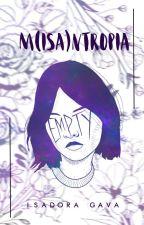Misantropia | ✓ by GorroVermelho