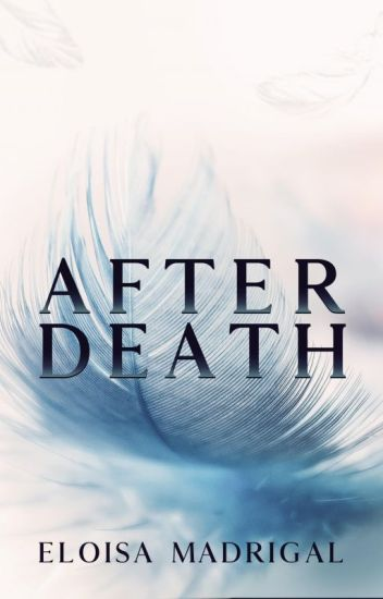 After Death (Hello, Death 3) (Completed)