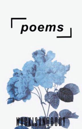 poems by MackIsANobody