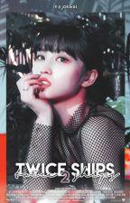 ➳ Twice Ships 2 by itsjokbal