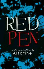 Red Pen by Altatine