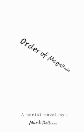Order of Magnitude by mrdellan