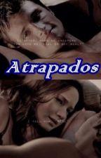 Atrapados (Everlark) by Ale_096giron