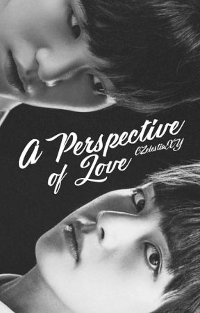 Perspective of Love | m.yg  by CZelestiaXY