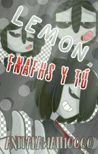Lemon Fnafhs y tu  by Anitakawaii10000