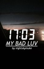 ☆:*my bad luv ☆.。.:* ➟ mashton/muke by nightskymuke