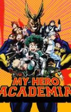 My Story [ Boku no Hero Academia- Male! Reader Insert]✔️ by Foxy_Kitsune_