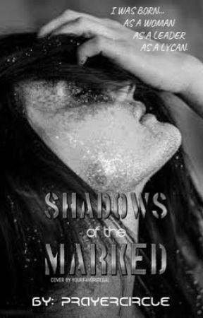 Shadows of the marked  by prayercircle