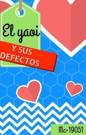 El yaoi y sus defectos (+clichés) by Mc-19051