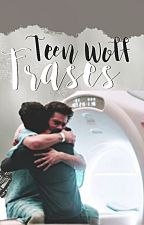 Teen Wolf | Frases. by mayashunter